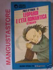 LEOPARDI E L'ETà ROMANTICA 1ed 1989 Tascabili Bompiani