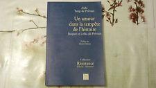 UN AMOUR DANS LA TEMPÊTE DE L'HISTOIRE / JACQUES ET LOTKA DE PREVAUX / 1999
