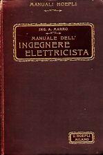 Manuale Dell'Ingegnere Elettricista.,Marro Attilio  ,Hoepli ,1905