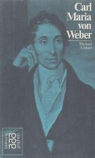 ro- 268 Leinert : CARL MARIA VON WEBER  rowohlts monographien  b