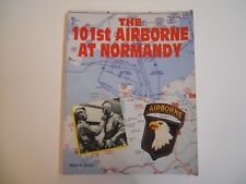 """US WW2 PARATROOPERS  """" THE 101 st AIRBORNE AT NORMANDIE  """" 1994 MARK BANDO"""