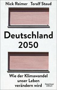 Deutschland 2050 Toralf Staud Nick Reimer