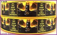 1metre , KEEP CALM AND CALL BATMAN, 22mm, Ribbon, 1 inch, Grosgrain, BUY 5,GET 6