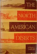 THE NORTH AMERICAN DESERTS - EDMUND C. JAEGER