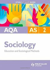 AQA AS Sociology Student Unit Guide: Unit 2 Education and Sociological Methods,