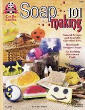Soap Making 101: Natural Recipes and Beautiful Glycerine Bars ( Rodgers, Deborah