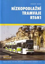Book - Tatra RT6N1 Tram - Nizkopodlazni Tramvaje RT6N1 - Robert Mara - CKD