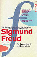 """The Complete Psychological Works of Sigmund Freud: """"The Ego and the Id"""" and Othe"""