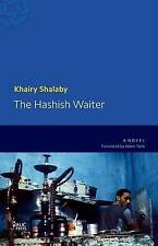 The Hashish Waiter by Khairy Shalaby (Paperback, 2015)