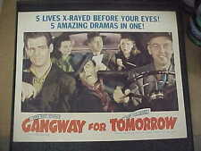 GANGWAY FOR TOMORROW, orig 1943 LC (John Carradine, Robert Ryan)