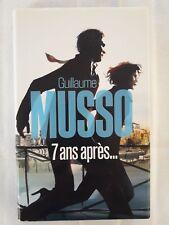 7 Ans Après... - Guillaume Musso - 357 pages