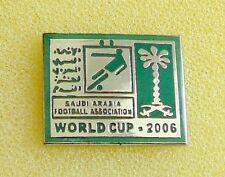 2006 FIFA WORLD CUP team SAUDI ARABIA pin BADGE SOCCER Football
