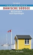 Charterführer Dänische Südsee von Tom Logisch (2015, Kunststoffeinband)