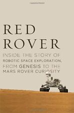 Red Rover: Inside the Story of Robotic Space Explo
