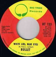 "Bullet - White Lies, Blue Eyes (7"", Single) Vinyl Schallplatte - 72"