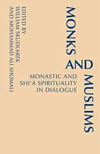 Monks and Muslims: Monastic Spirituality in Dialogue with Islam (Monastic Interr