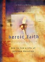 Heroic Faith, Paperback by Voice of the Martyrs (EDT), Brand New, Free shipping