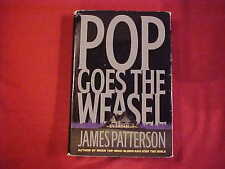Pop Goes the Weasel by James Patterson (1999, Hardcover) Book Novel Fiction