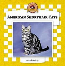 American Shorthair Cats (Cats Set Iv) by Furstinger, Nancy-ExLibrary