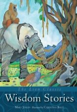 The Lion Classic Wisdom Stories (Lion Classic Series) by Mary Joslin Book The