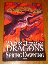 DRAGONLANCE CHRONICLES DRAGONS OF SPRING DAWNING PART 1 HARDBACK 9781932796971