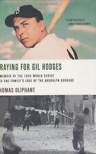 Praying For Gil Hodges: A Memoir Of The 1955 World Seri