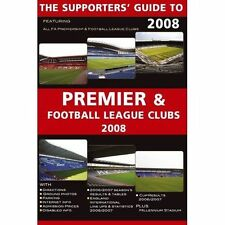 The Supporters' Guide to Premier and Football League Clubs 2008 (Supporters' Gui