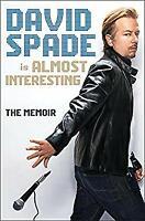 Unti Spade Memoir Hardcover David Spade