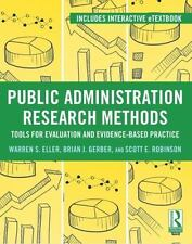 Public Administration Research Methods: Tools for Evaluation and Evidence-Based