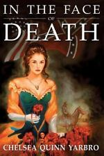 In the Face of Death: An Historical Horror Novel (Count Saint-Germain -ExLibrary