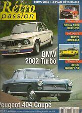 RETRO PASSION 184 SIMCA 1000 COUPE BMW 2002 TURBO LOTUS EUROPE S2 404 COUPE 1966