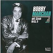 Bobby Marchan - Get Down With It: The Soul Sides 1963-1967 (CDKEND 357)