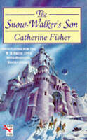 The Snow-Walker's Son (Red Fox Older Fiction), Fisher, Catherine , Acceptable |