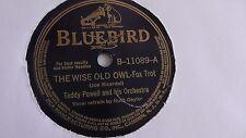 Teddy Powell - 78rpm single 10-inch – Bluebird #B-11089 The Wise Old Owl