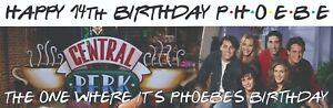 Friends 90s Personal Birthday Banners - Proper waterproof banner + eyelets