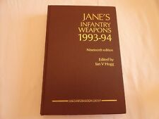 Jane's Infantry Weapons, July 1993-94 by Ian V. Hogg -19th Ed.-1993 Excellent+++
