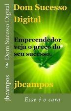 Dom Sucesso Digital : Esse é o Cara by campos campos (2014, Paperback)