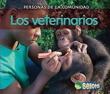 Los veterinarios (Personas de la comunidad) (Spanish Edition)-ExLibrary