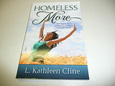 Homeless No More-Learning to Be a Productive Member of God's Family signed