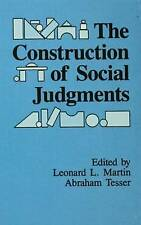 The Construction of Social Judgments (Cog Studies Grp of the Inst for Behaviora
