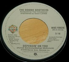 Doobie Brothers 45 Dependin' On You / How Do The Fools Survive