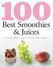 100 Best Recipes: Smoothies and Juices (Love Food), Love Food Editors, Parragon