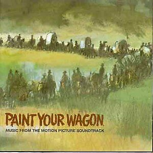 Paint Your Wagon [CD]