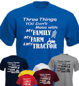 Three Things You Don't Mess Family Farm Tractor Funny New T-shirt Gift