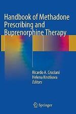 Handbook of Methadone Prescribing and Buprenorphine Therapy (2014, Paperback)