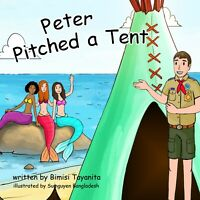 Peter Pitched a Tent ~ Hard Cover, Brand New
