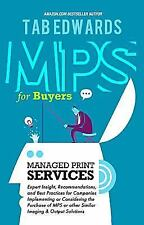 Mps for Buyers: Managed Print Services (Paperback or Softback)
