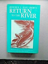 """RETURN TO RIVER""  by Roderick L.Haig-Brown -1974 Hardcover - Vintage Book"