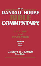 The Rh Bible Commentary for 1, 2, 3, John and Revelation (Randall House Bible Co