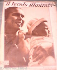 IL SECOLO ILLUSTRATO 16 ottobre 1937 Maria Jose di Savoia Angelo Musco Divorzio